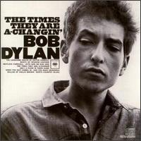 Bob Dylan - The Times They Are A - Changin'