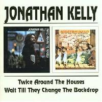 Jonathan Kelly - Twice Around the Houses