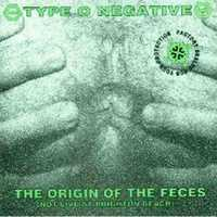 Type O Negative - The Origin of the Feces: Not Live at Brighton Beach