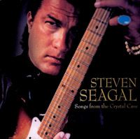 Steven Seagal - Songs from the Crystal Cave